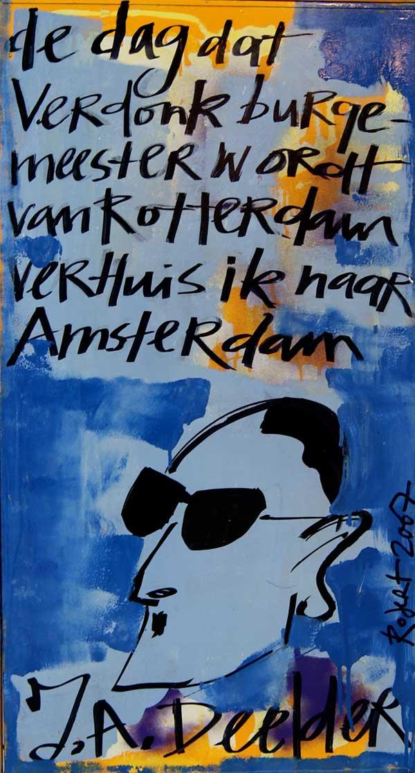 Jules Deelder, koelkastdeur, harde uitspraak, bn, bn-er, bn-ers, robert, pennekamp, art, artist, amsterdam, famous, dutch
