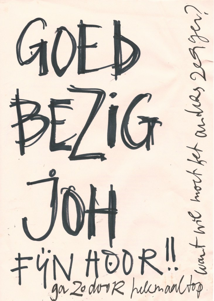 goed positief, aanmoediging, fijn, bezig, joh, robert, pennekamp, waardering, goed, gedaan, leuk, mooi,